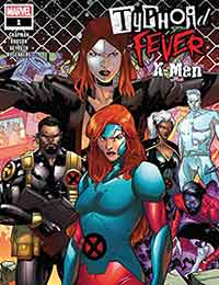 Typhoid Fever: X-Men