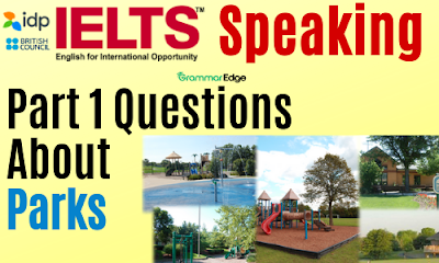 IELTS Speaking Questions About Parks
