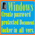 How to create password protected document locker in windows