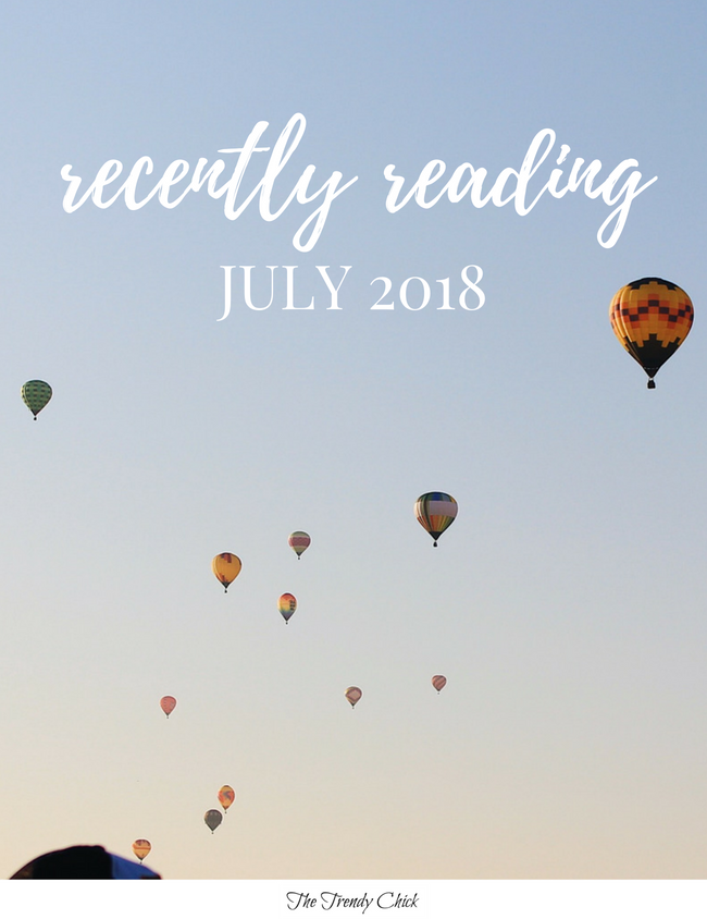Recently Reading: July 2018