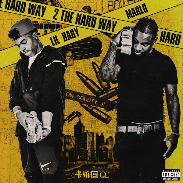 Lil Baby & Marlo - 2 The Hard Way Cover
