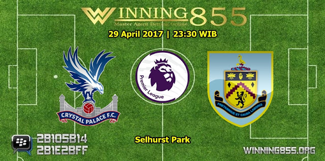 Prediksi Skor Crystal Palace vs Burnley 29 April 2017