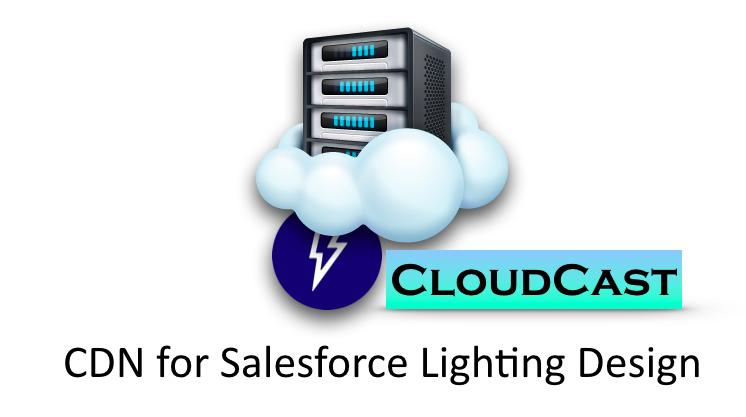 CloudCast - Salesforce Lightning Design System CDN , CDN for SLDS,