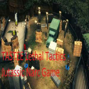 TASTEE Lethal Tactics Jurassic Narc game free download for pc