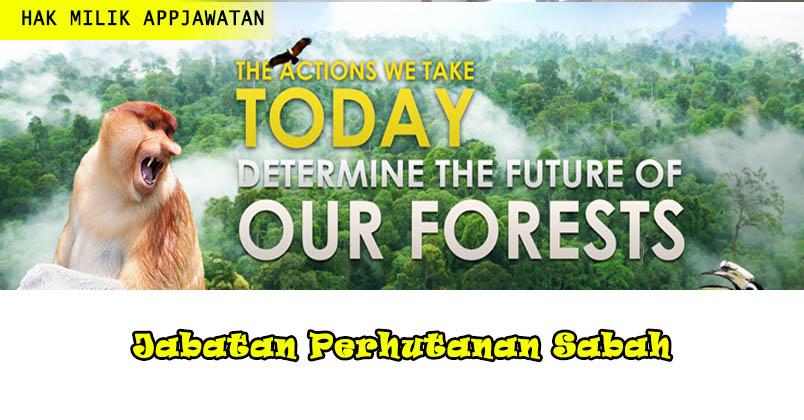 Iklan Jawatan Kosong Di Jabatan Perhutanan Sabah Tahun 2019 Appjawatan Malaysia