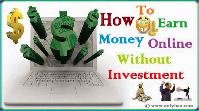make-money-online-without-investment-easy-way-onlyhax