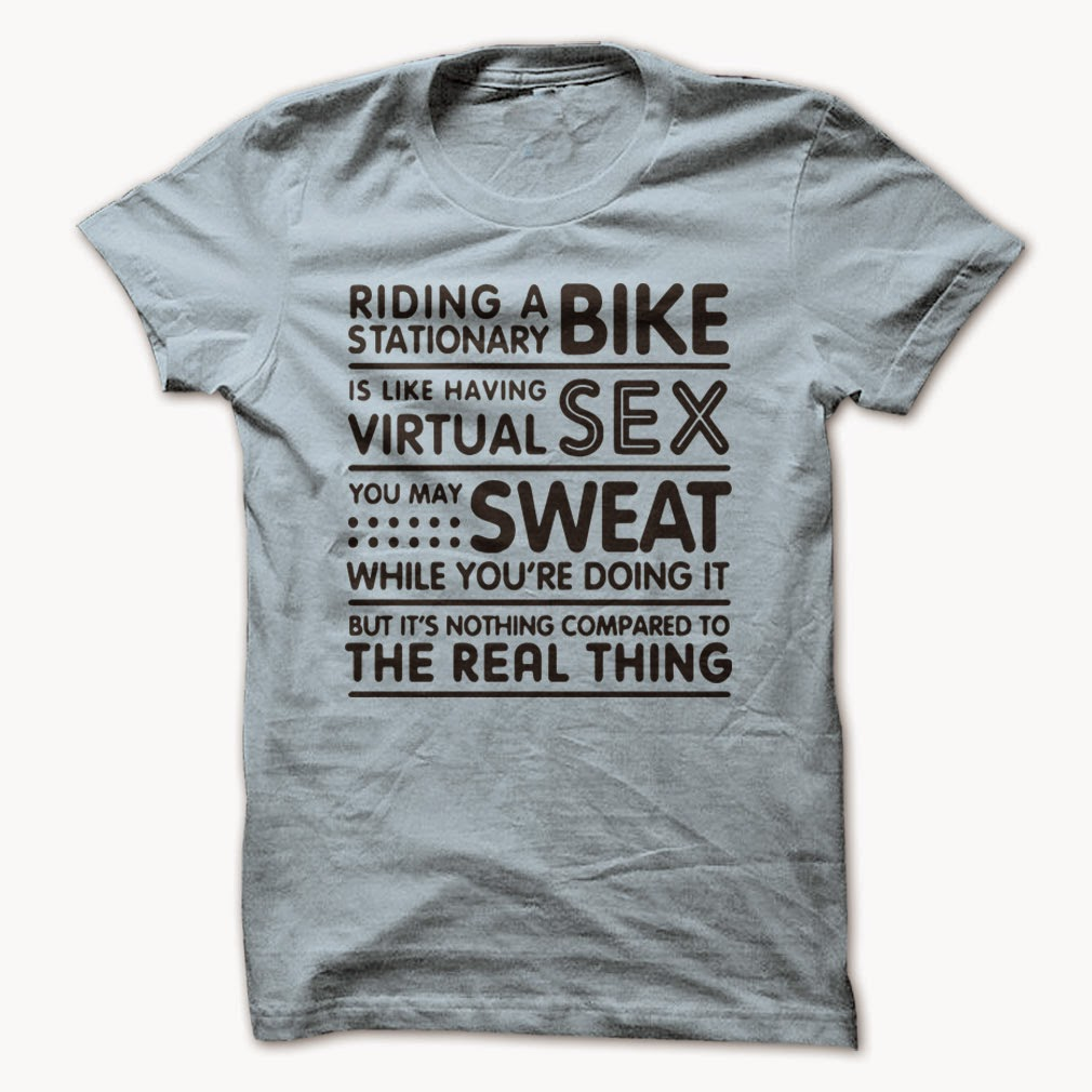 http://www.sunfrogshirts.com/Bike-Sex-Sweat.html?34181