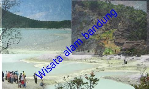 Tempat Wisata Alam Di Bandung Dan Sekitarnya