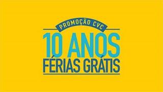 """Promoção CVC - """"10 Anos De Férias Grátis"""""""