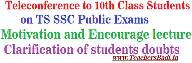 Teleconference,10th Class Students,TS SSC 2016 exams