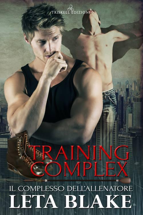 """Recensione: """"Training complex - Il complesso dell'allenatore"""" (Serie Training season #2) di Leta Blake"""