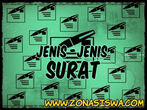 Kumpulan Penjelasan Mengenai Surat. ZONASISWA.COM