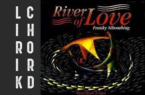 lirik chord kunci lagu rohani terbaru franky sihombing rayakan 5 river of love