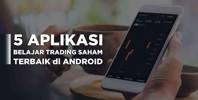 5 aplikasi simulasi trading saham terbaik di Android untuk Pemula yang ingin Belajar Trading