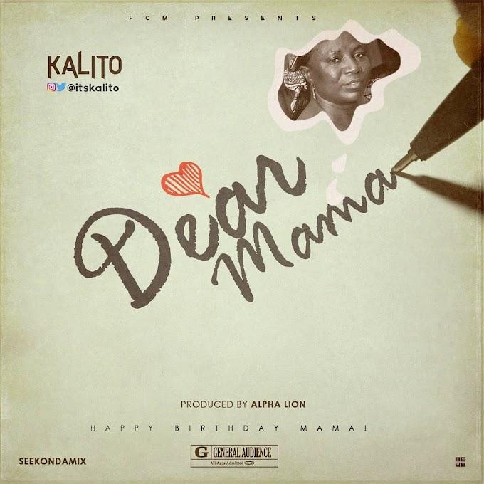 Kalito -Dear Mama