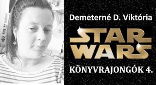 Demeterné D. Viktória – Star Wars könyvrajongók 4.