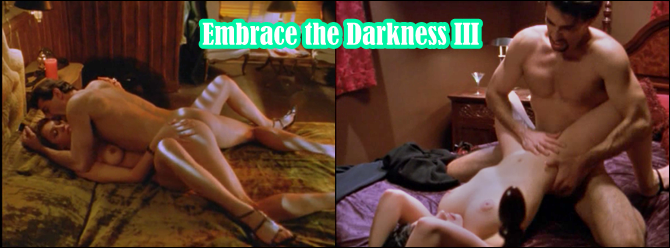 http://softcoreforall.blogspot.com.br/2013/08/full-movie-softcore-embrace-darkness-3.html