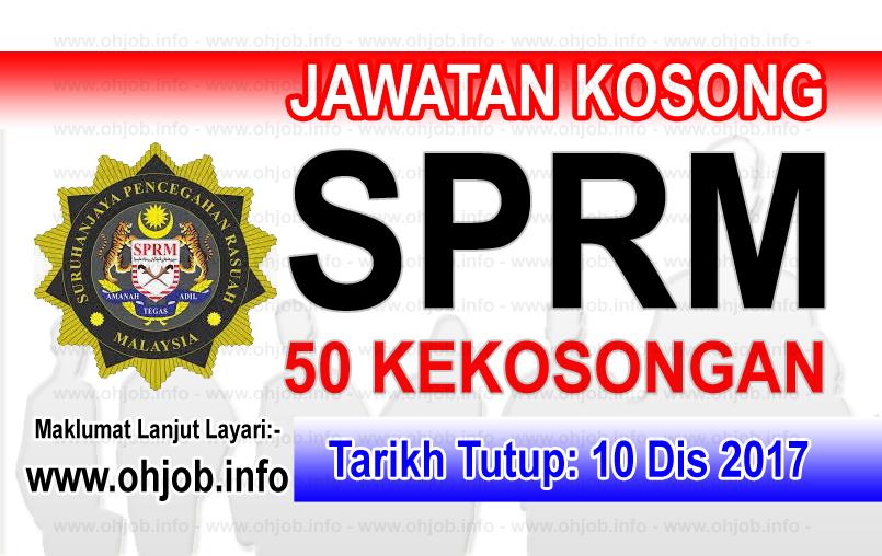 Jawatan Kerja Kosong SPRM - Suruhanjaya Pencegahan Rasuah Malaysia logo www.ohjob.info disember 2017