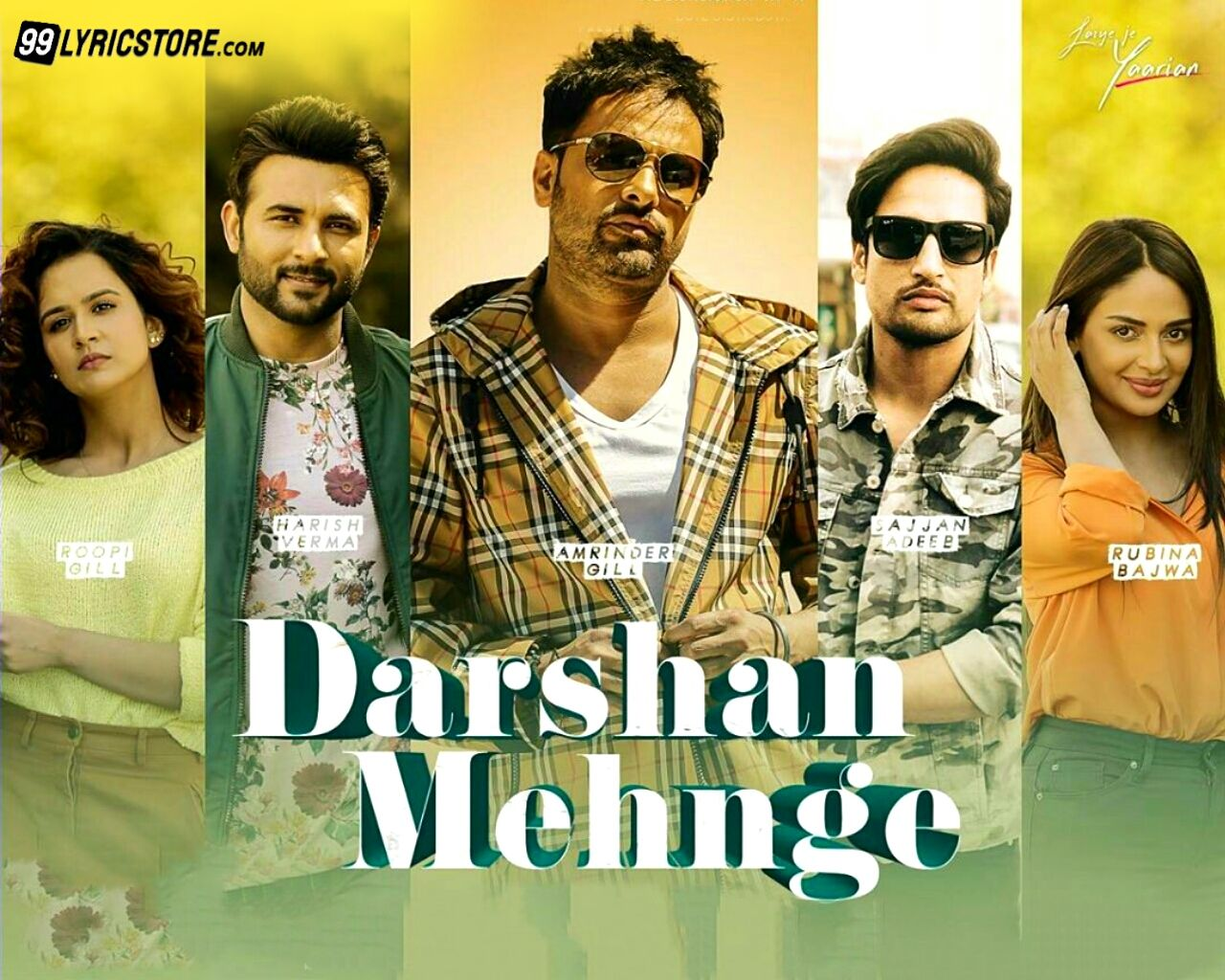 Darshan Mehnge Punjabi Song Lyrics from movie Laiye Je Yaarian', Song Sung by Amrinder Gill and Sajjan Adeeb