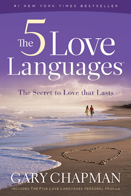 Gary Chapman: The Five Love Languages