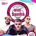 Vila Samba em Recife  - PE 02 de Março 2019