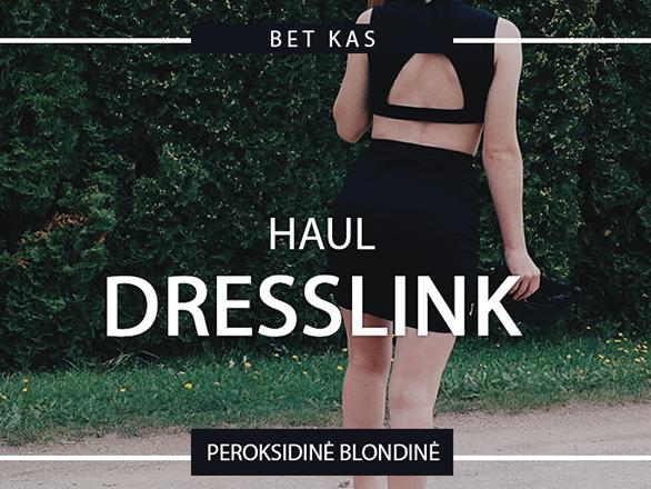 DRESSLINK.COM HAUL