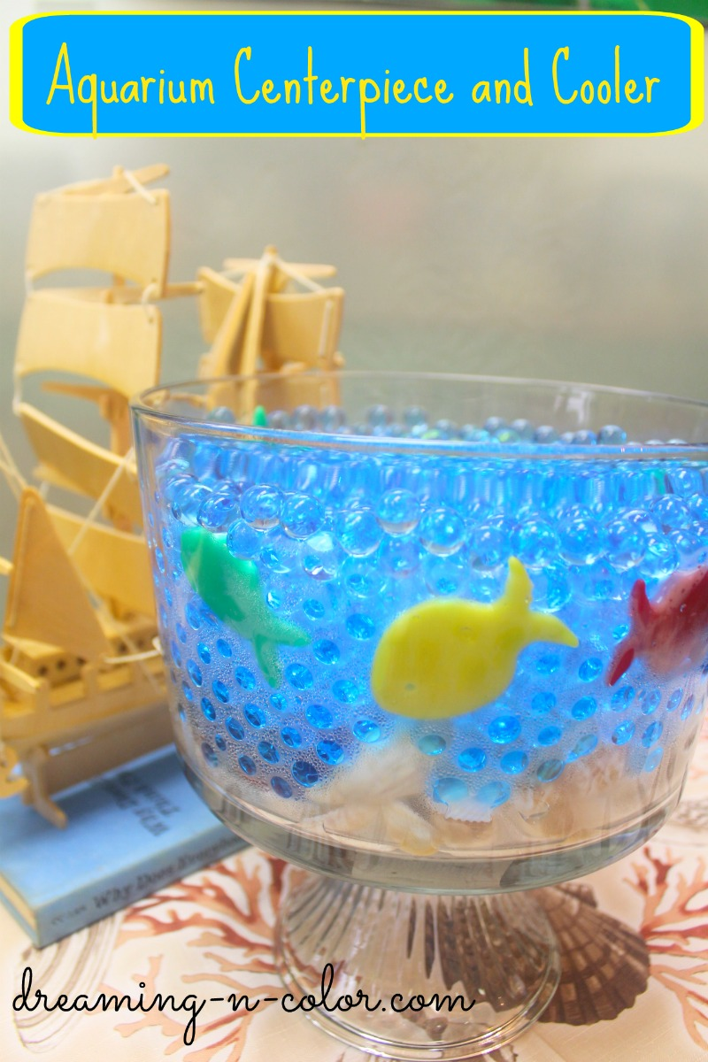 dreamingincolor: Fish bowl Centerpiece and cooler