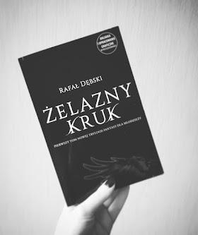 """""""Żelazny kruk. Wyprawa"""" - Rafał Dębski"""