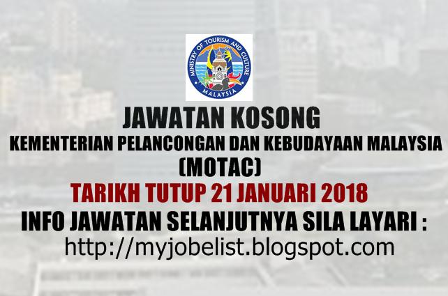 Jawatan Kosong Kementerian Pelancongan dan Kebudayaan Malaysia (MOTAC) 2018