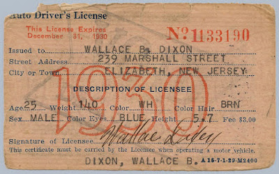 1930 NJ Auto Driver's License issued to Wallace B. Dixon for his 1926 Overland Coach. Privately held by E. Ackemann, 2016.