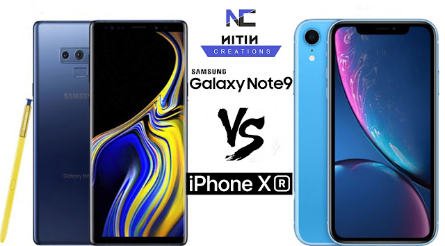 Samsung Galaxy Note 9 Vs iPhone XR: Full Review