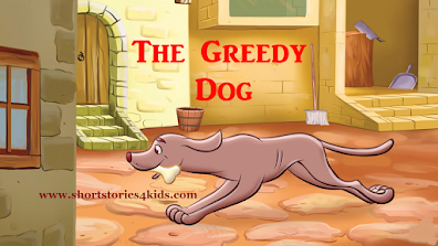 The Greedy Dog Short Story with pictures and pdf