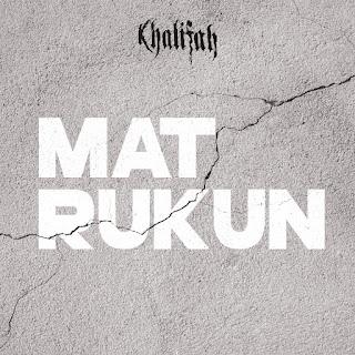 Khalifah - Mat Rukun MP3