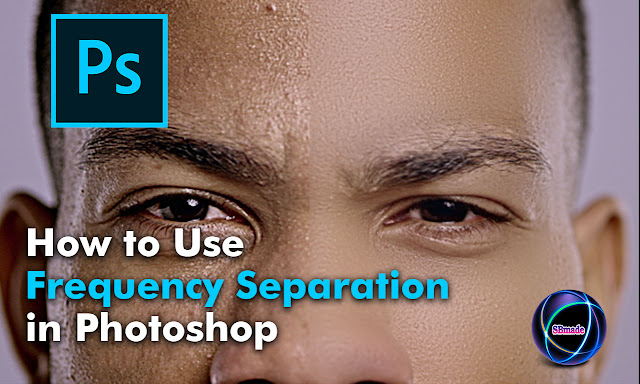 How to Use Frequency Separation in Photoshop