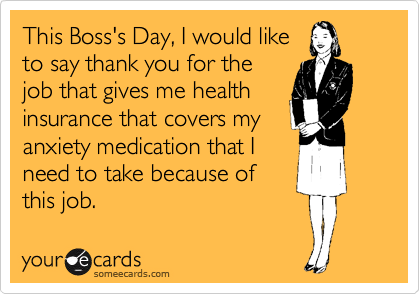 Top 10 Free Printable Funny Bosses Day Cards 2015