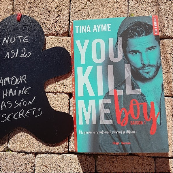 You kill me, tome 1 : You kill me boy de Tina Ayme