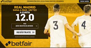 betfair supercuota Real Madrid gana al Man United 8 agosto