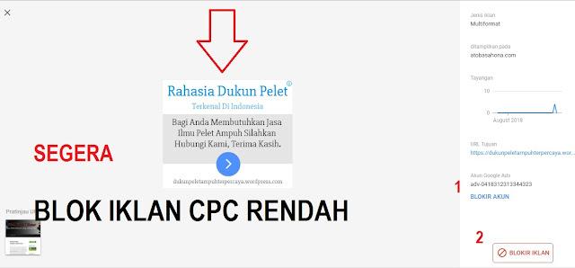 Cara Tepat Blokir Iklan Adsense CPC/BPK Rendah Melalui Akun Iklan Penayang