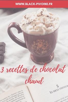 3 recettes de chocolat chaud Black Pivoine