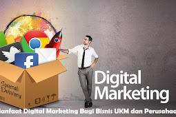 11 Manfaat Digital Marketing Untuk Bisnis UKM dan Perusahaan