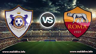 مشاهدة مباراة روما وكارباكا اغدام As Roma Vs Qarabağ ağdam fk بث مباشر بتاريخ 05-12-2017 دوري أبطال أوروبا