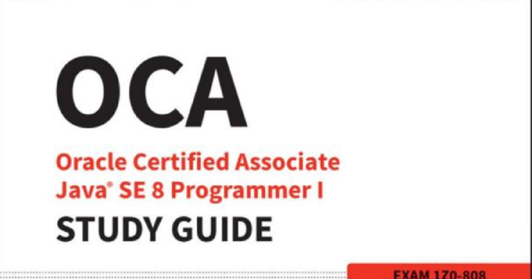 OCAJP 1Z0-808 - Best Books and Mock Exams for Java 8 OCA Certification