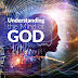 UNDERSTANDING THE MIND OF GOD
