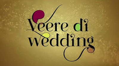 Veere Di Wedding Movie Banner Images