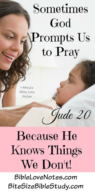 Jude 20, praying in the Holy Spirit, prompted to pray