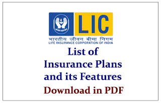 List of Major Insurance Plans of LIC and its Features