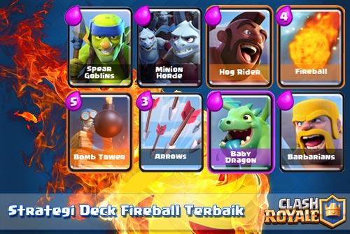 Strategi Terbaik Deck Fireball Untuk Semua Arena Clash Royale
