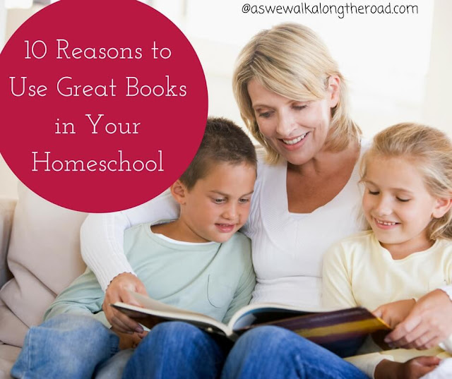 Ten reasons to use great books in your homeschool