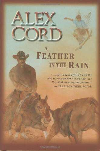 A Feather in the Rain by Alex Cord