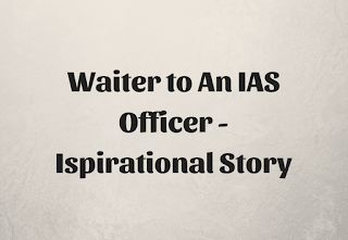 Waiter to An IAS Officer